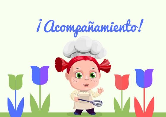 niña cocinera, acompañamiento