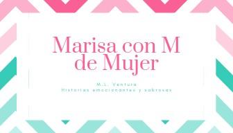 Marisa con M de Mujer