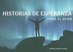 historias de esperanza